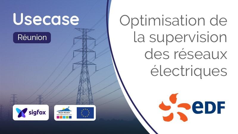 EDF-Réunion-Optimisation-Supervision-réseaux-electriques-Sigfox